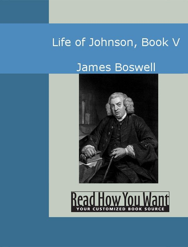 Life Of Johnson Book V By: James Boswell
