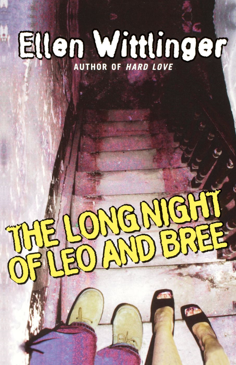 The Long Night of Leo and Bree By: Ellen Wittlinger