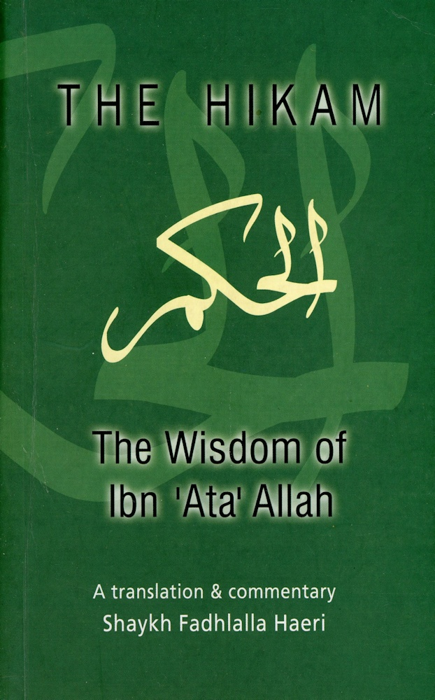 The Hikam - The Wisdom of Ibn `Ata 'Allah