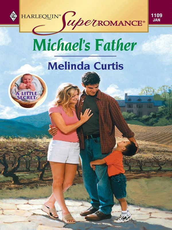 Michael's Father By: Melinda Curtis