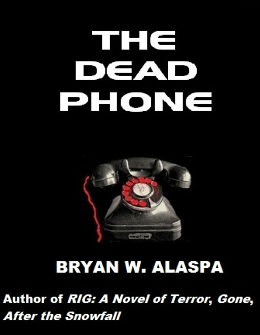 The Dead Phone By: Bryan Alaspa
