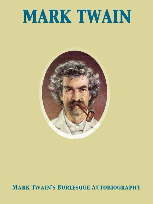 Mark Twain's Burlesque Autobiography