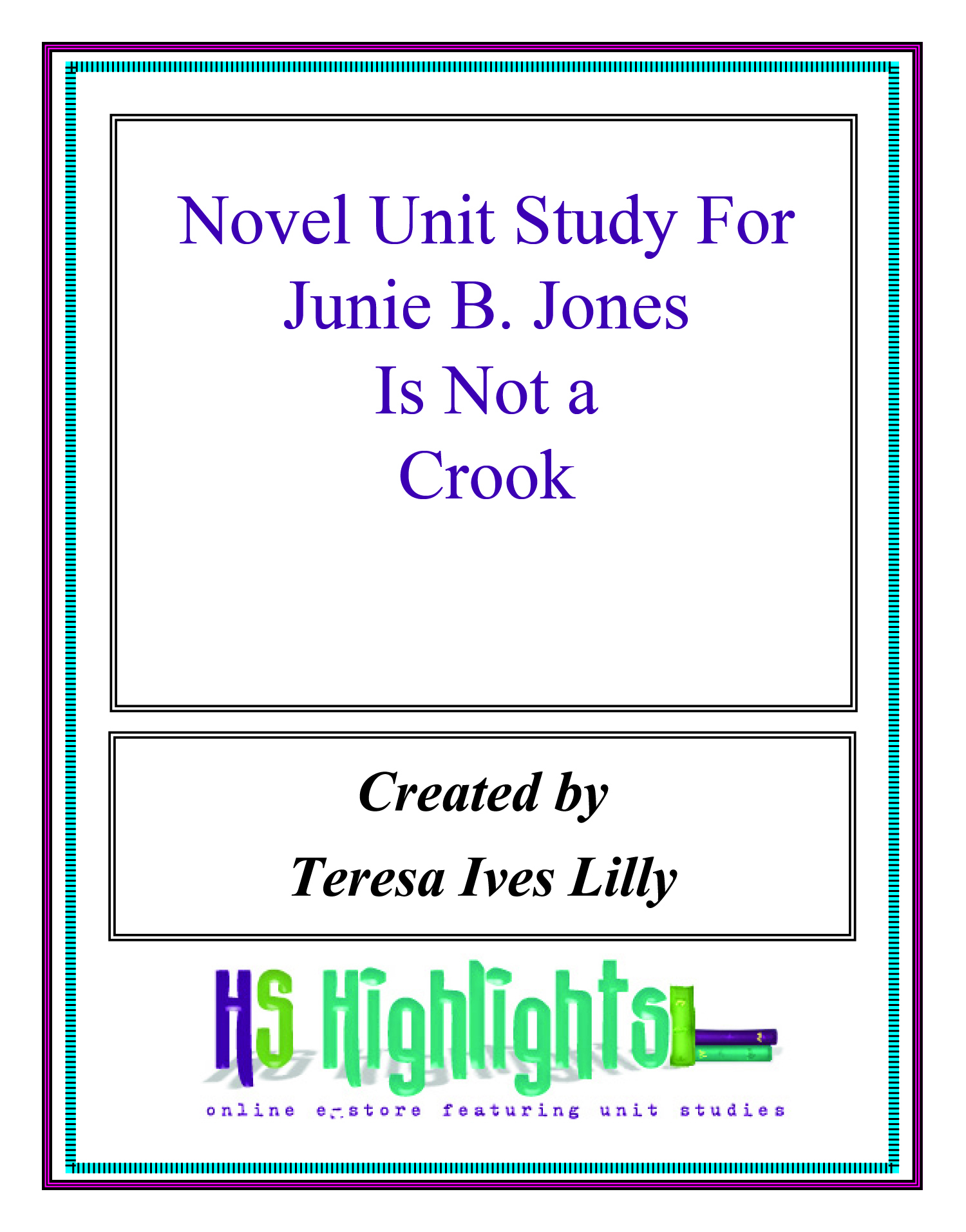 Novel Unit Study For Junie B. Jones is Not a Crook