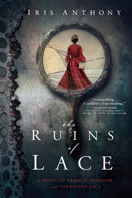 Ruins of Lace By: Iris Anthony