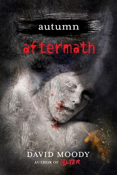 Autumn: Aftermath By: David Moody