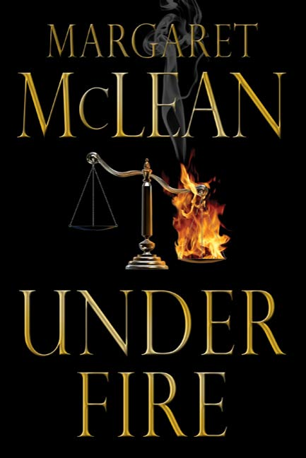 Under Fire By: Margaret McLean