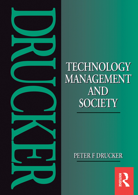 Technology, Management and Society By: Peter Drucker