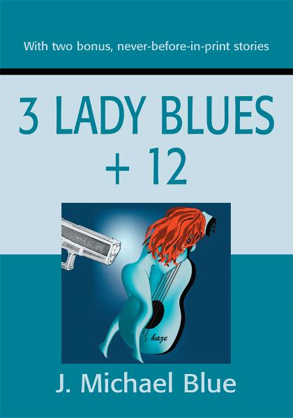 3 Lady Blues + 12