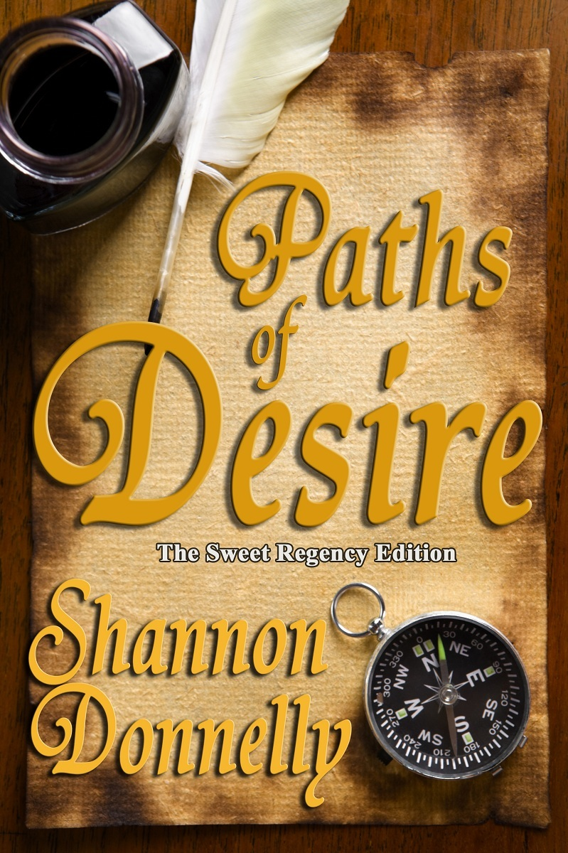 Paths of Desire: the Sweet Regency Edition