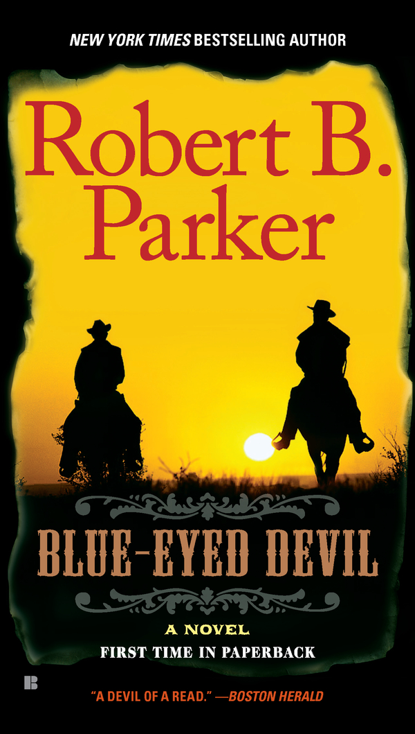 Blue-Eyed Devil By: Robert B. Parker