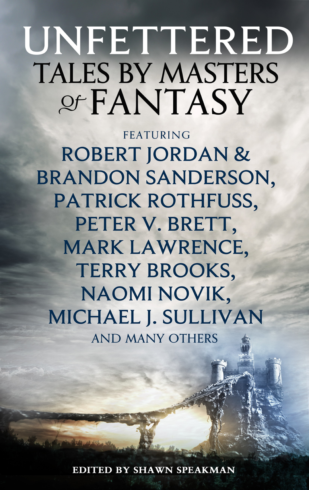 Unfettered Tales by Masters of Fantasy