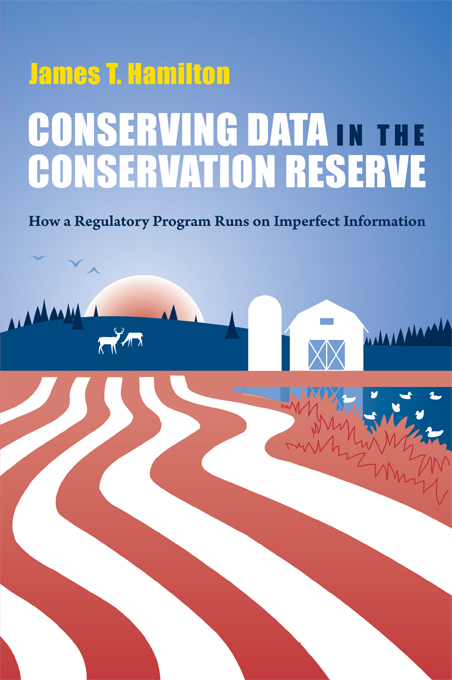 Conserving Data in the Conservation Reserve By: James Hamilton