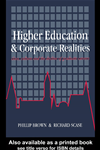 Higher Education And Corporate Realities: Class, Culture And The Decline Of Graduate Careers: