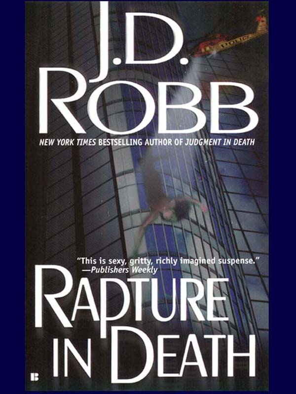 Rapture in Death By: J.D. Robb,Nora Roberts