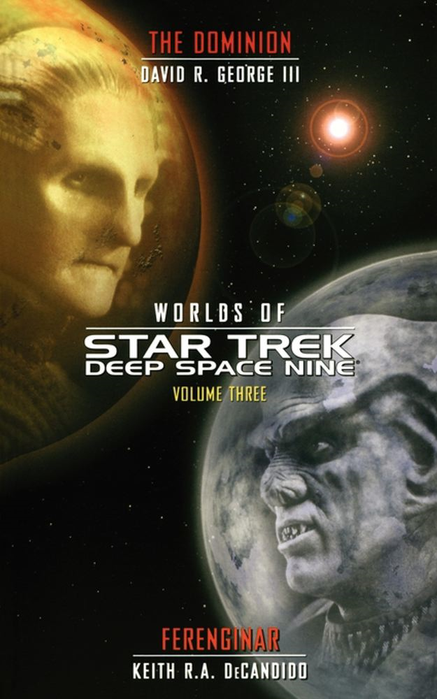 Star Trek: Deep Space Nine: Worlds of Deep Space Nine #3 By: David R. George III,Keith R. A. DeCandido