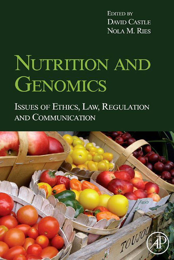 Nutrition and Genomics Issues of Ethics,  Law,  Regulation and Communication