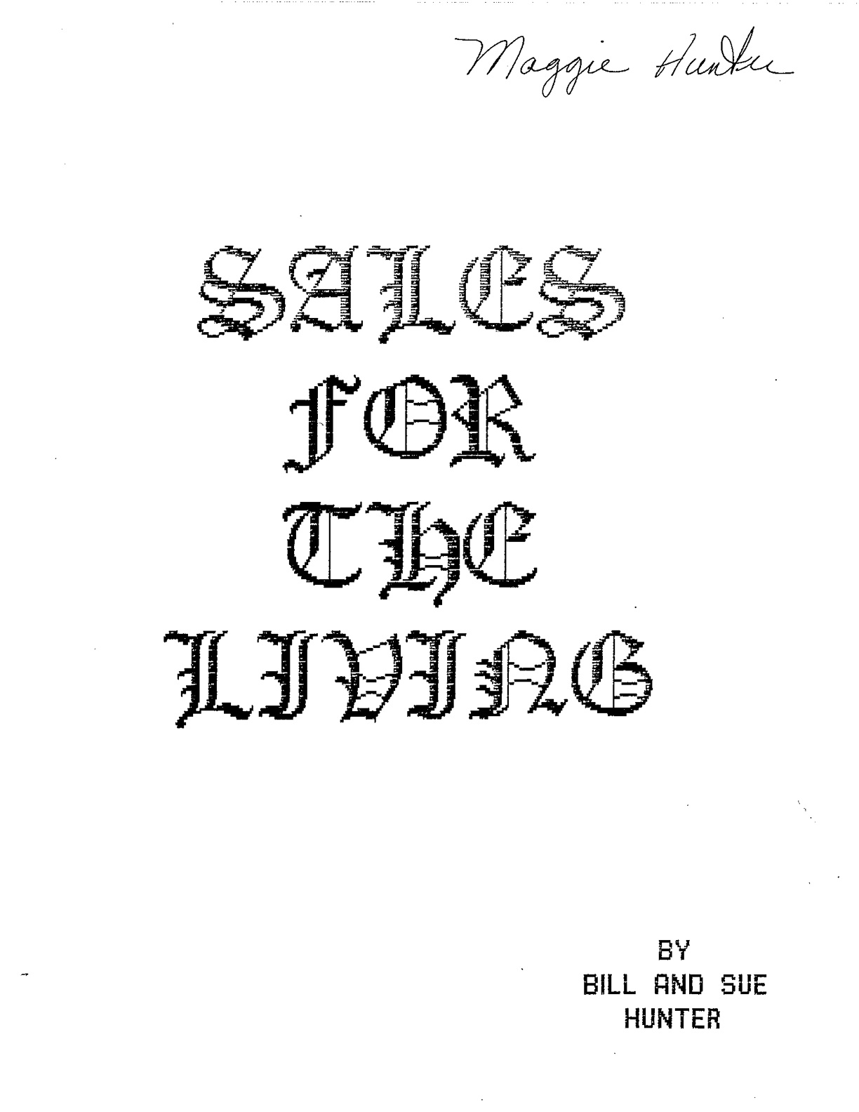 Sales For The Living: A Book On Sales With A Christian Influence