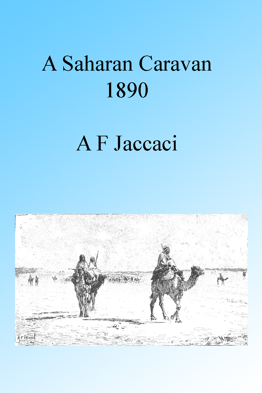 A Saharan Caravan 1890, Illustrated