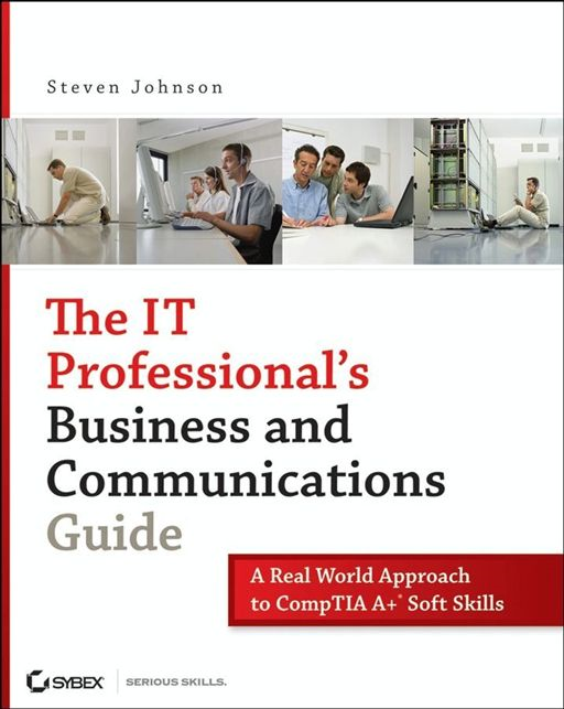 The IT Professional's Business and Communications Guide