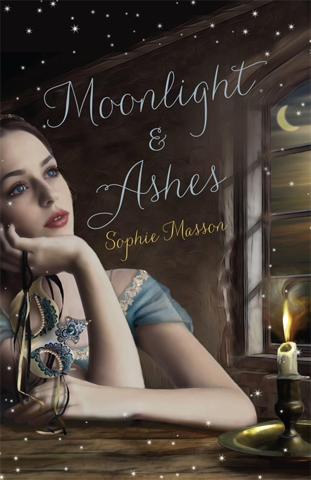Moonlight And Ashes By: Sophie Masson