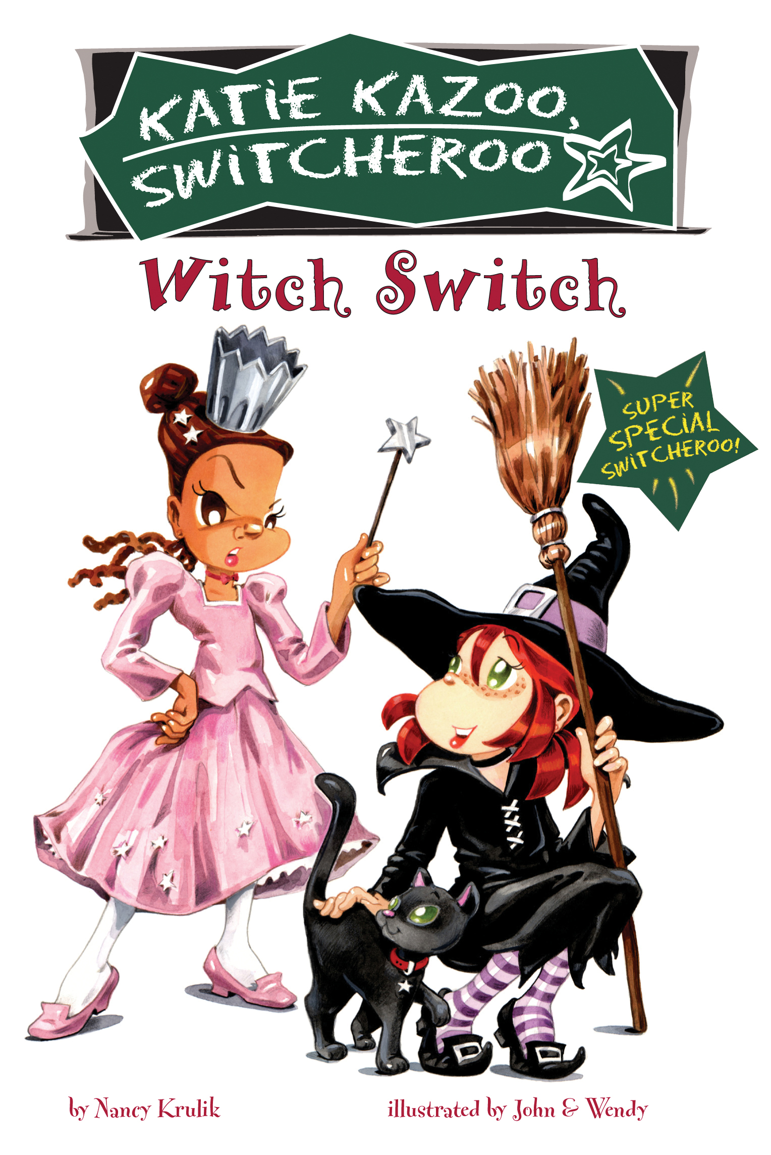 Witch Switch: Super Special By: Nancy Krulik,John and Wendy