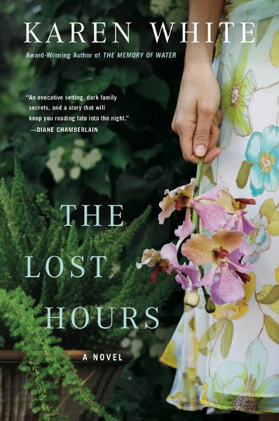 The Lost Hours By: Karen White