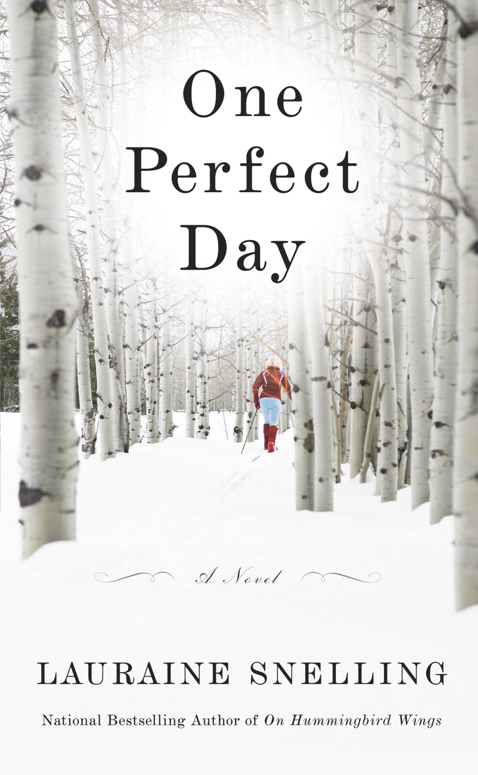 One Perfect Day By: Lauraine Snelling