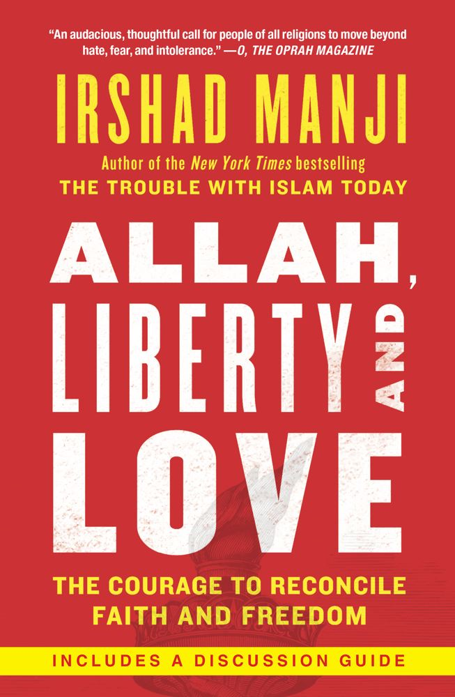 Allah, Liberty and Love By: Irshad Manji
