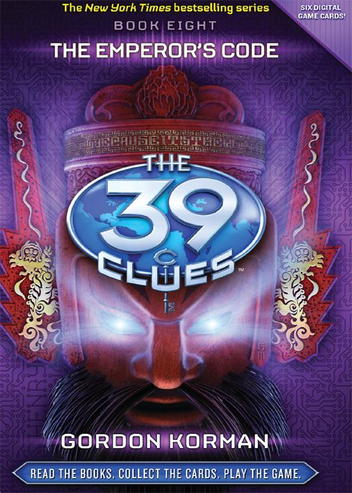 The 39 Clues Book 8: The Emperor's Code By: Gordan Korman
