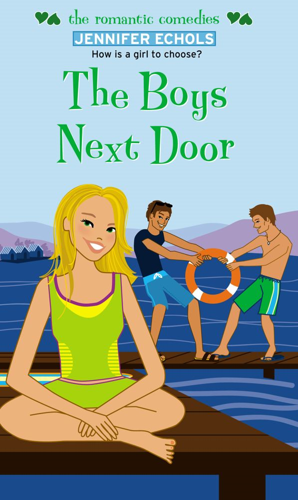The Boys Next Door By: Jennifer Echols