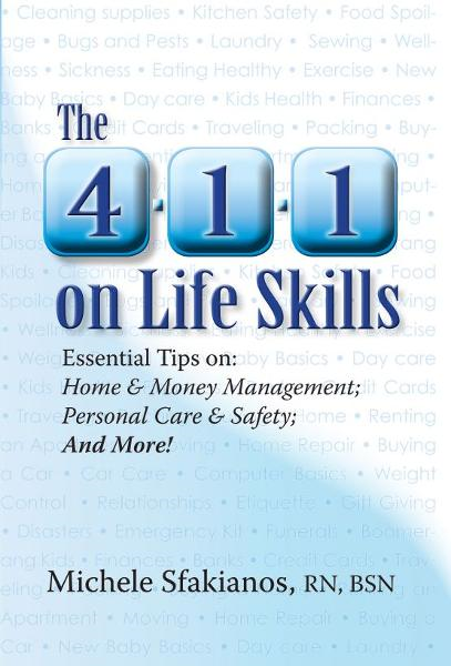 The 4-1-1 on Life Skills By: Michele Sfakianos