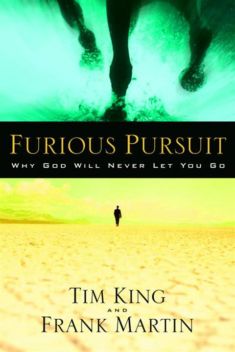 Furious Pursuit By: Frank Martin,Tim King