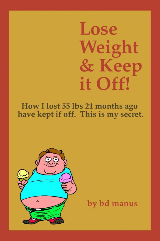Lose Weight and Keep It Off for Good!