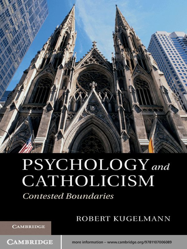 Psychology and Catholicism Contested Boundaries