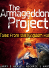 The Armageddon Project: Tales From The Kingdom Hall