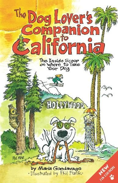 The Dog Lover's Companion to California