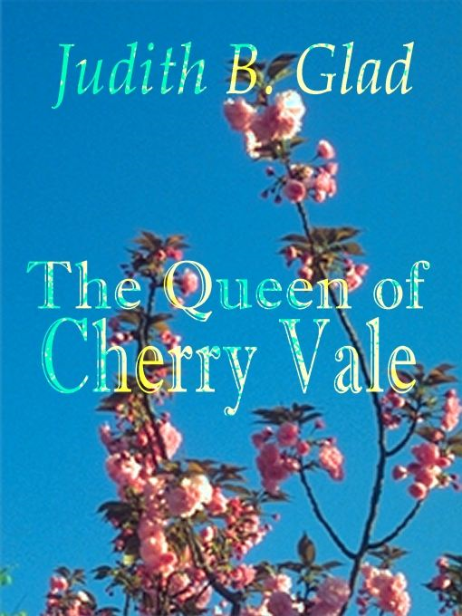 The Queen of Cherry Vale: Behind the Ranges Book I