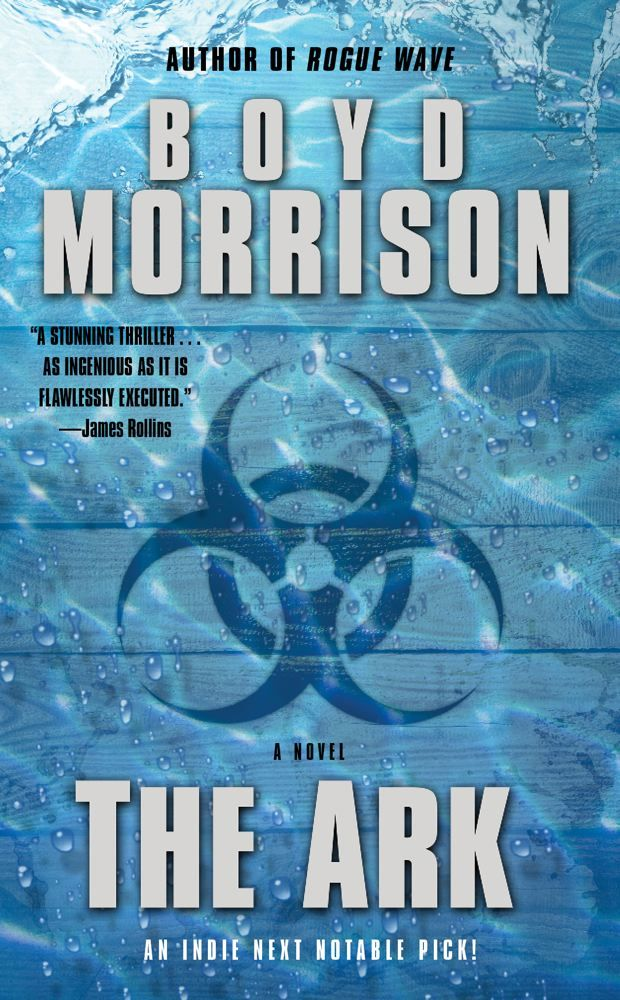The Ark By: Boyd Morrison