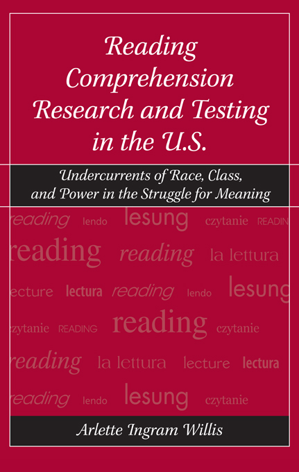 Reading Comprehension Research and Testing in the U.S. By: Arlette Ingram Willis