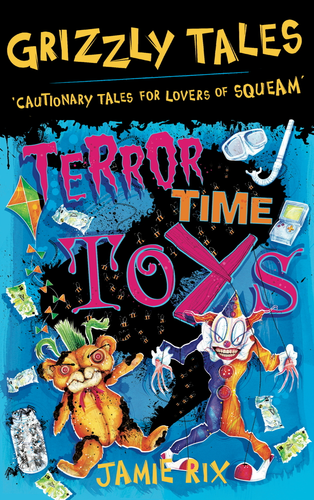 Grizzly Tales 5: Terror-Time Toys Terror-Time Toys