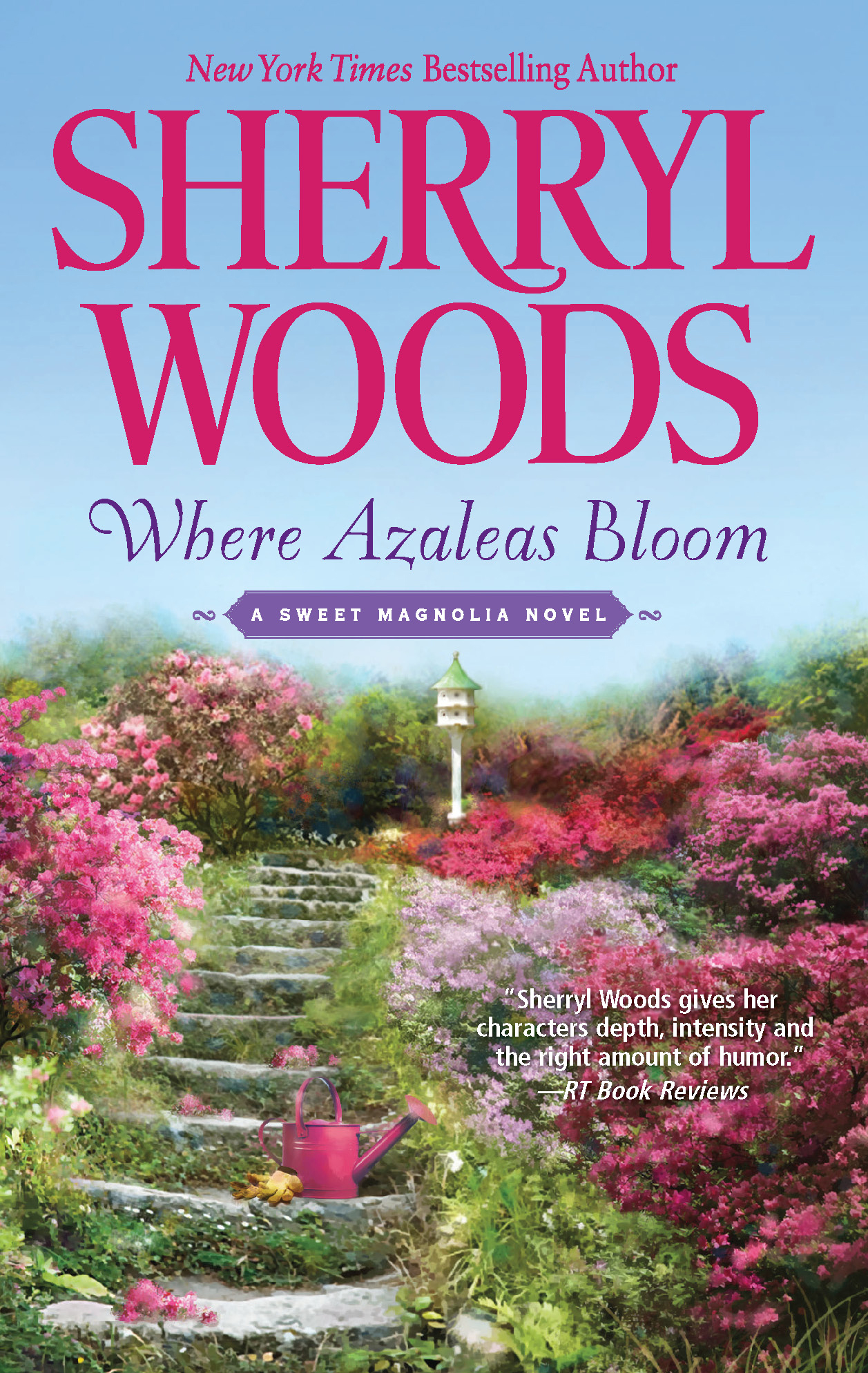Where Azaleas Bloom By: Sherryl Woods