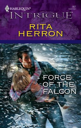 Force of the Falcon By: Rita Herron