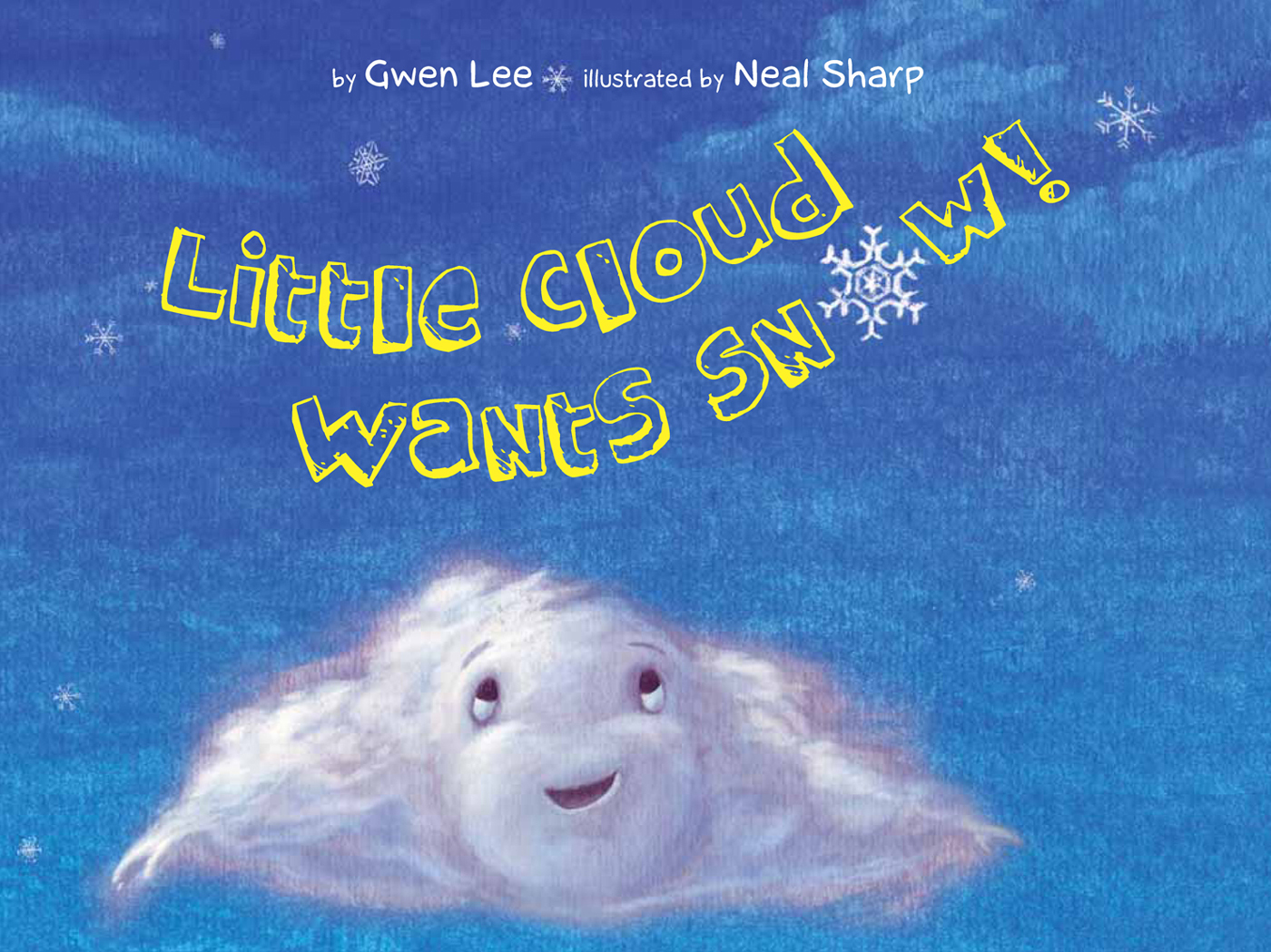 Little Cloud Wants Snow