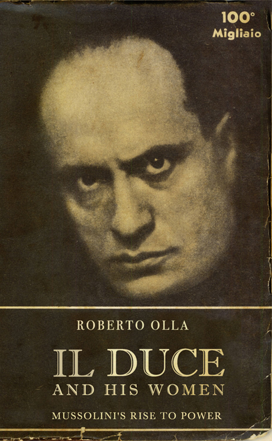 Il Duce and His Women By: Roberto Olla