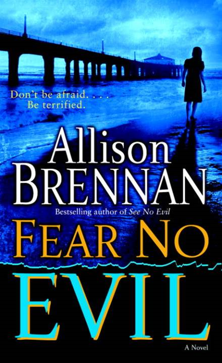 Fear No Evil By: Allison Brennan