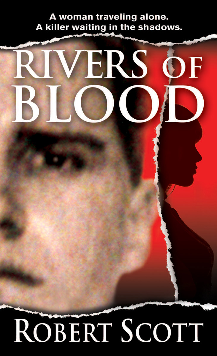 Rivers of Blood By: Robert Scott