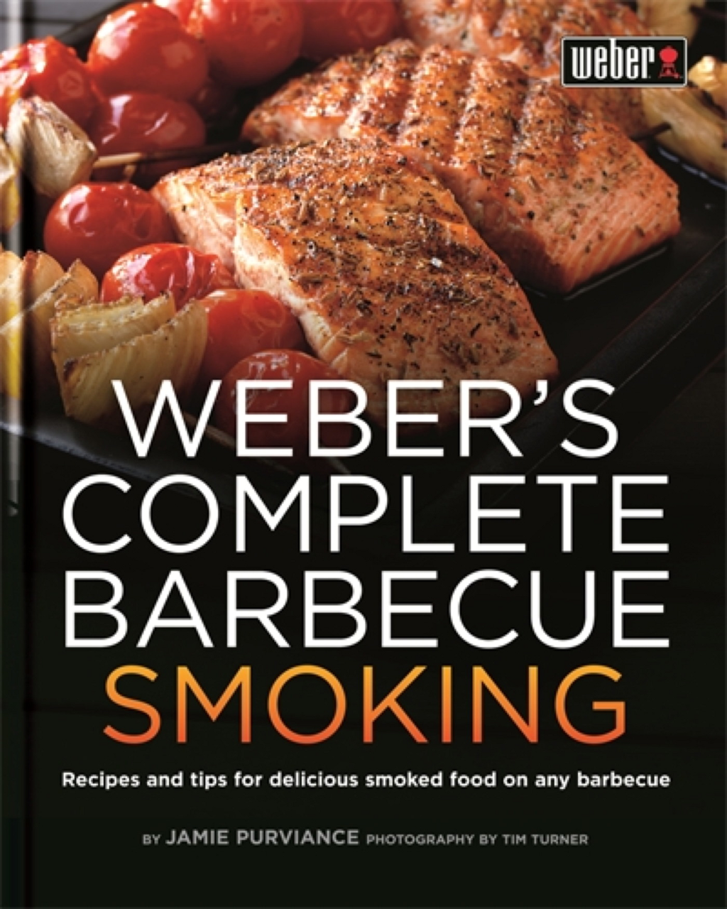 Weber's Complete Barbecue Smoking
