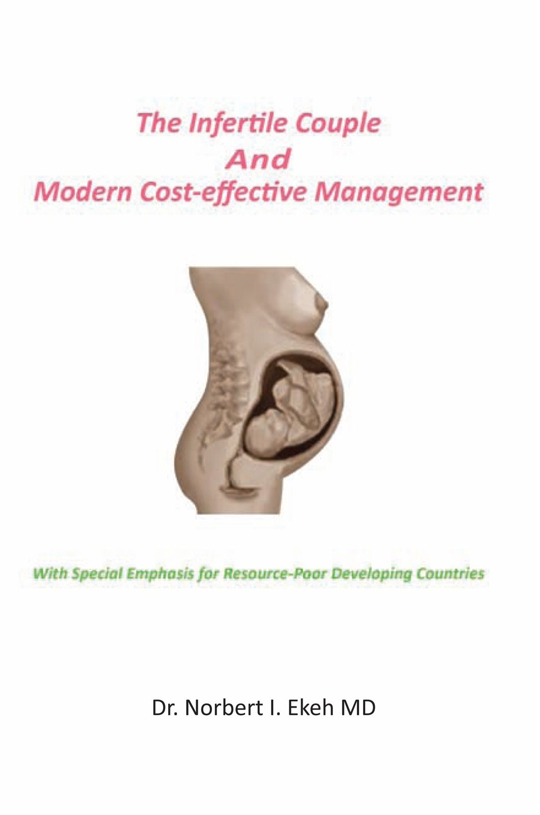The Infertile Couple And Modern Cost-effective Management
