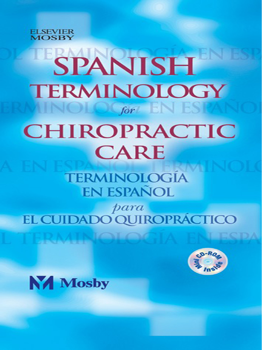 Spanish Terminology for Chiropractic Care By: Mosby