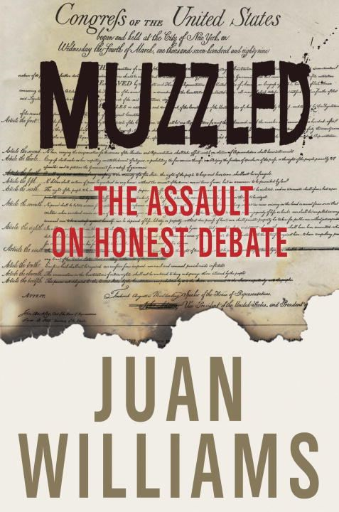 Muzzled By: Juan Williams